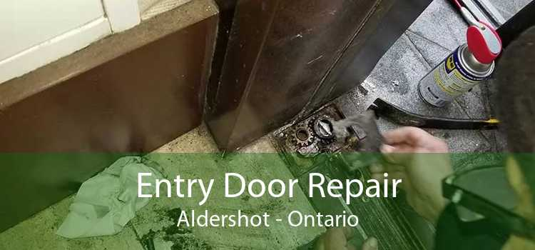 Entry Door Repair Aldershot - Ontario