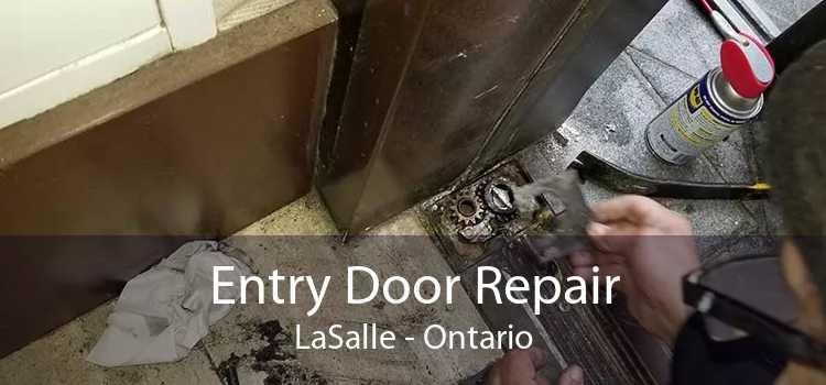 Entry Door Repair LaSalle - Ontario