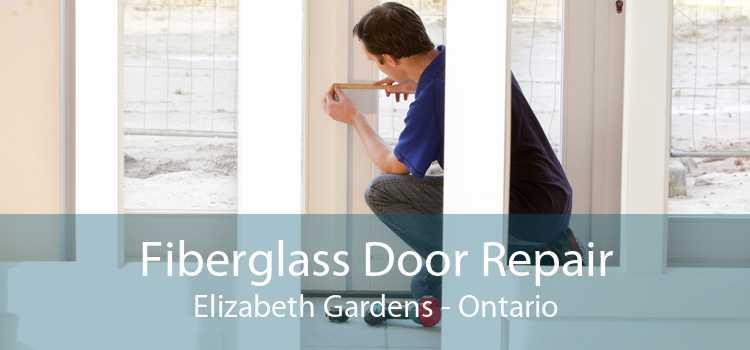 Fiberglass Door Repair Elizabeth Gardens - Ontario