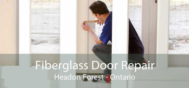 Fiberglass Door Repair Headon Forest - Ontario