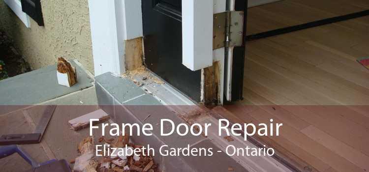 Frame Door Repair Elizabeth Gardens - Ontario
