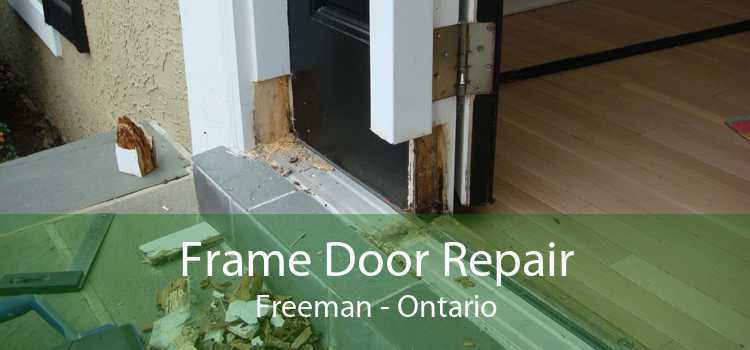 Frame Door Repair Freeman - Ontario