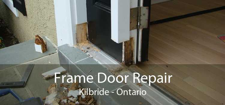 Frame Door Repair Kilbride - Ontario