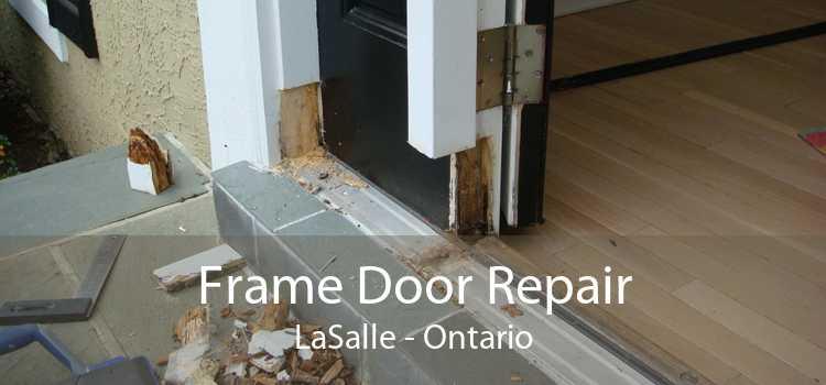 Frame Door Repair LaSalle - Ontario