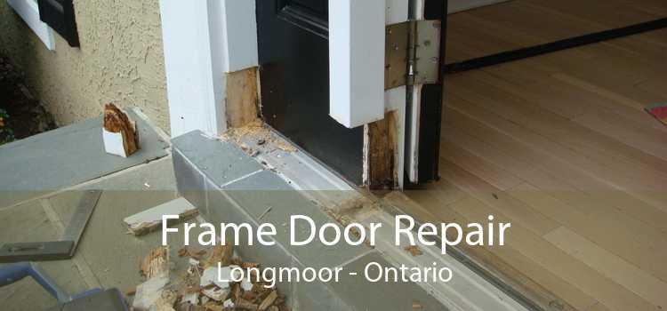 Frame Door Repair Longmoor - Ontario