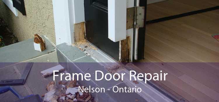Frame Door Repair Nelson - Ontario
