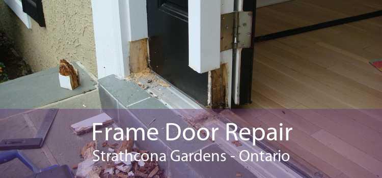 Frame Door Repair Strathcona Gardens - Ontario