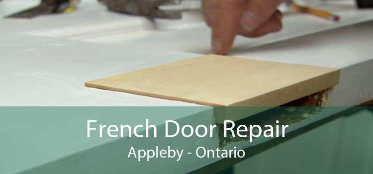 French Door Repair Appleby - Ontario