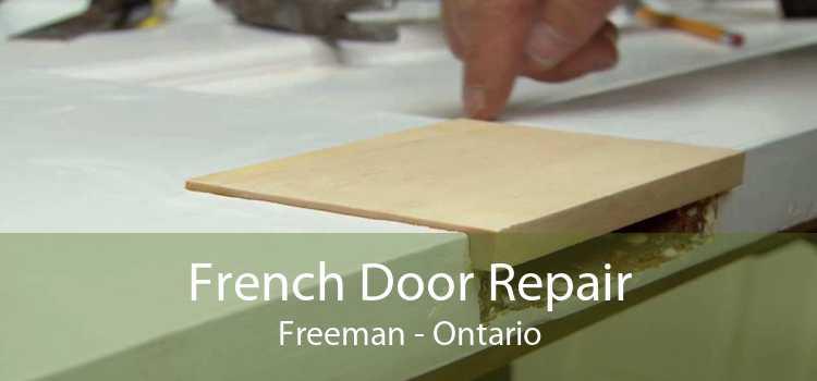French Door Repair Freeman - Ontario