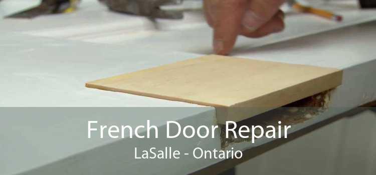 French Door Repair LaSalle - Ontario
