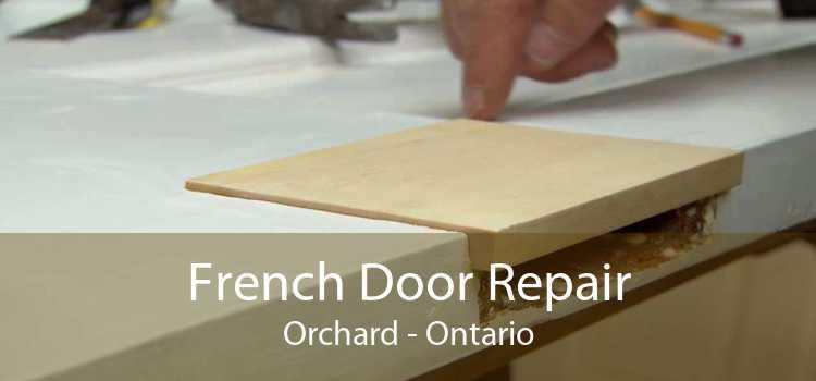 French Door Repair Orchard - Ontario