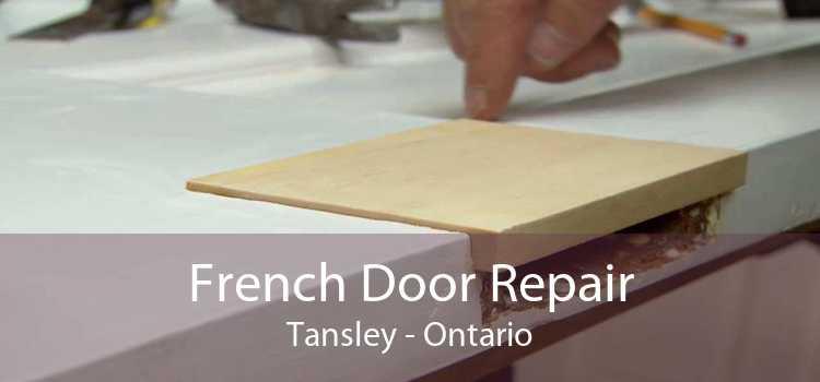 French Door Repair Tansley - Ontario
