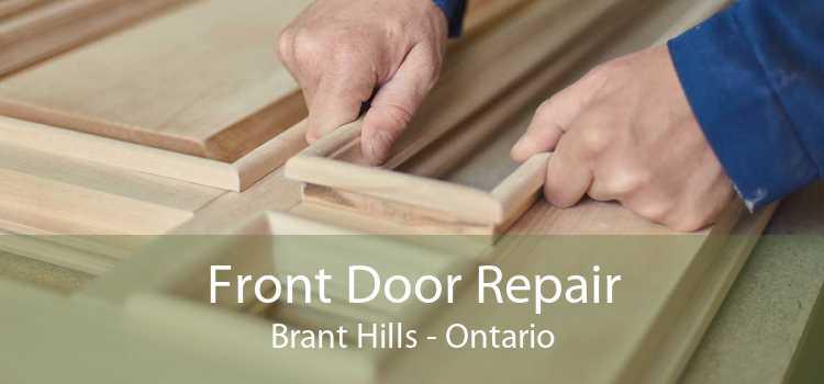 Front Door Repair Brant Hills - Ontario