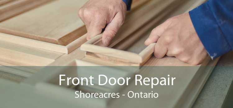 Front Door Repair Shoreacres - Ontario