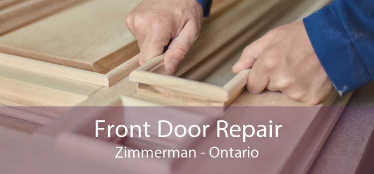 Front Door Repair Zimmerman - Ontario