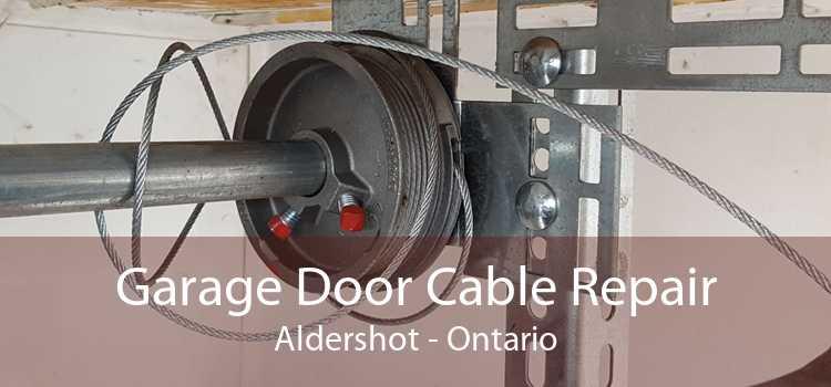 Garage Door Cable Repair Aldershot - Ontario