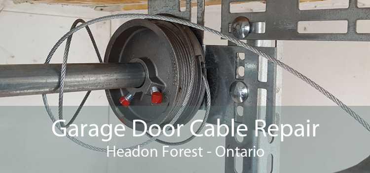 Garage Door Cable Repair Headon Forest - Ontario