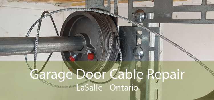 Garage Door Cable Repair LaSalle - Ontario