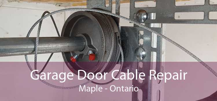 Garage Door Cable Repair Maple - Ontario