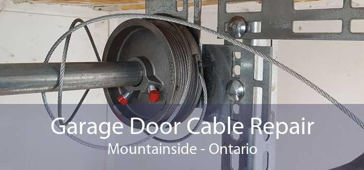 Garage Door Cable Repair Mountainside - Ontario