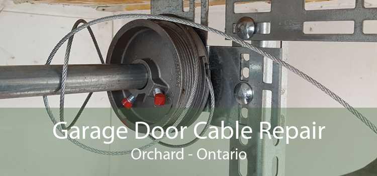 Garage Door Cable Repair Orchard - Ontario