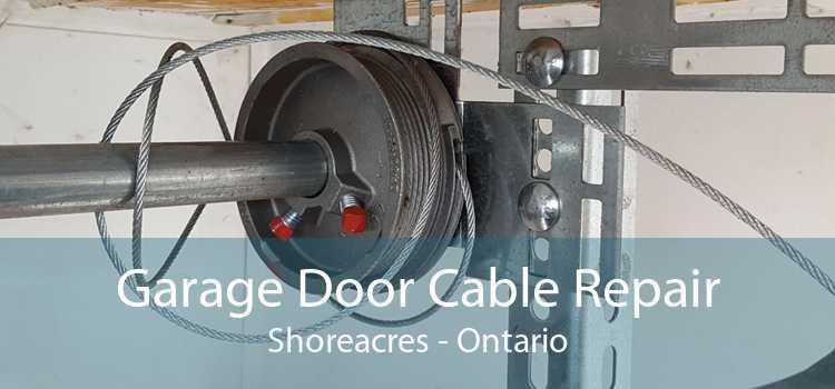 Garage Door Cable Repair Shoreacres - Ontario