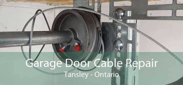 Garage Door Cable Repair Tansley - Ontario