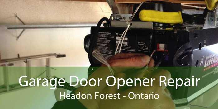 Garage Door Opener Repair Headon Forest - Ontario