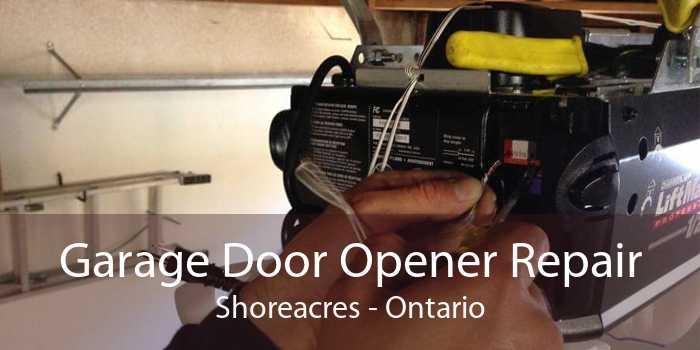 Garage Door Opener Repair Shoreacres - Ontario