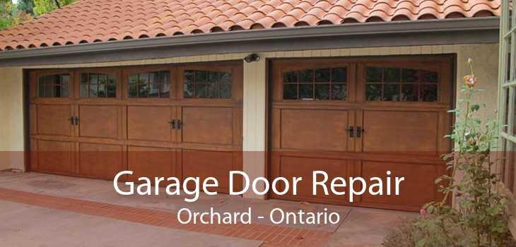 Garage Door Repair Orchard - Ontario