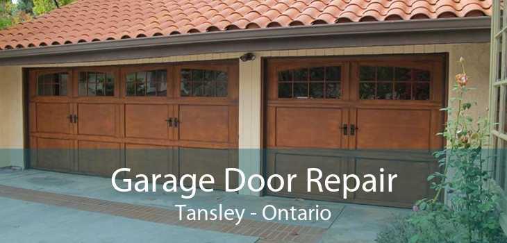 Garage Door Repair Tansley - Ontario