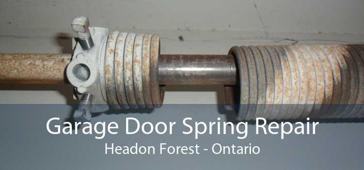 Garage Door Spring Repair Headon Forest - Ontario