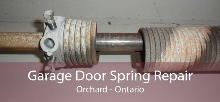 Garage Door Spring Repair Orchard - Ontario