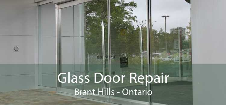 Glass Door Repair Brant Hills - Ontario