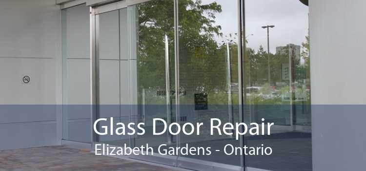 Glass Door Repair Elizabeth Gardens - Ontario
