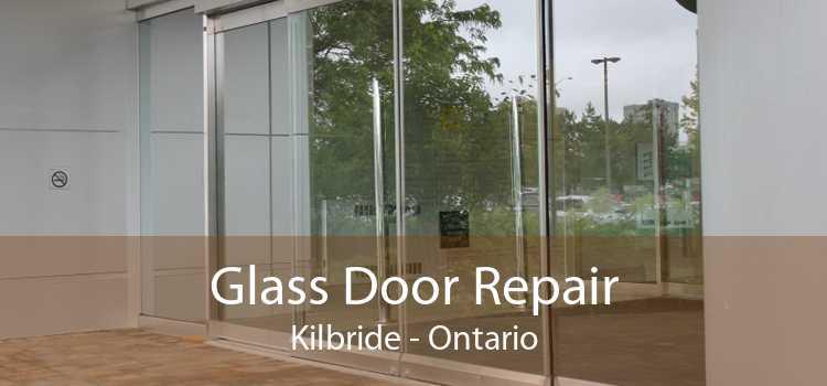 Glass Door Repair Kilbride - Ontario