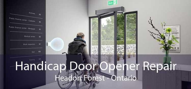 Handicap Door Opener Repair Headon Forest - Ontario