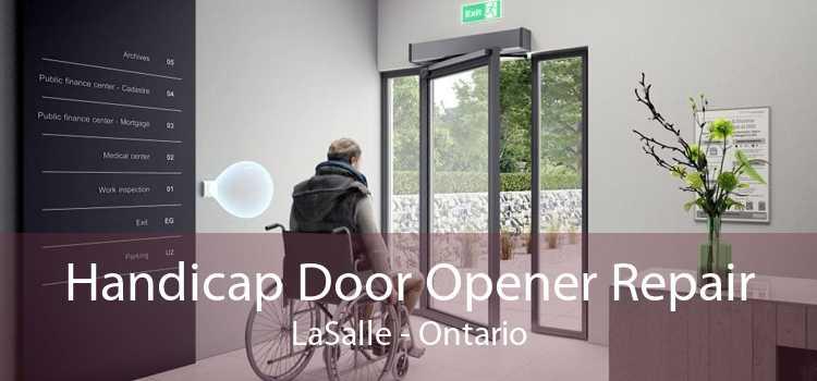 Handicap Door Opener Repair LaSalle - Ontario
