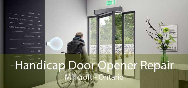 Handicap Door Opener Repair Millcroft - Ontario