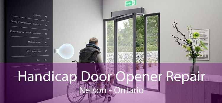Handicap Door Opener Repair Nelson - Ontario