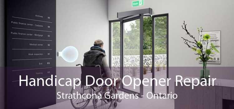 Handicap Door Opener Repair Strathcona Gardens - Ontario
