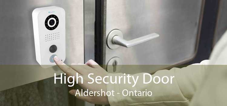 High Security Door Aldershot - Ontario
