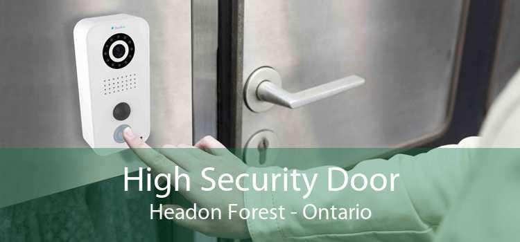 High Security Door Headon Forest - Ontario