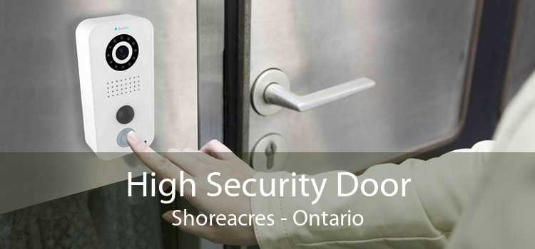 High Security Door Shoreacres - Ontario