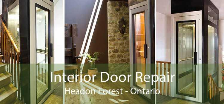 Interior Door Repair Headon Forest - Ontario