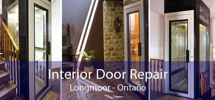Interior Door Repair Longmoor - Ontario