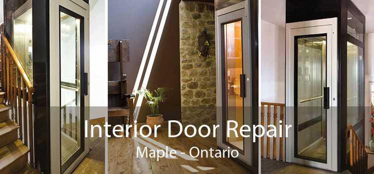 Interior Door Repair Maple - Ontario