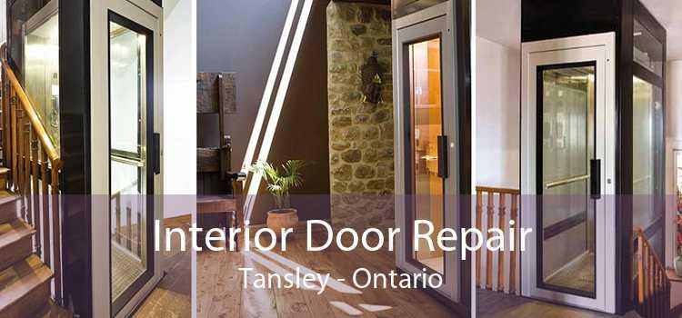 Interior Door Repair Tansley - Ontario