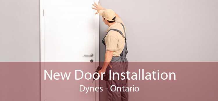 New Door Installation Dynes - Ontario