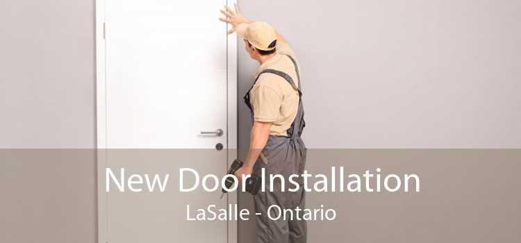 New Door Installation LaSalle - Ontario